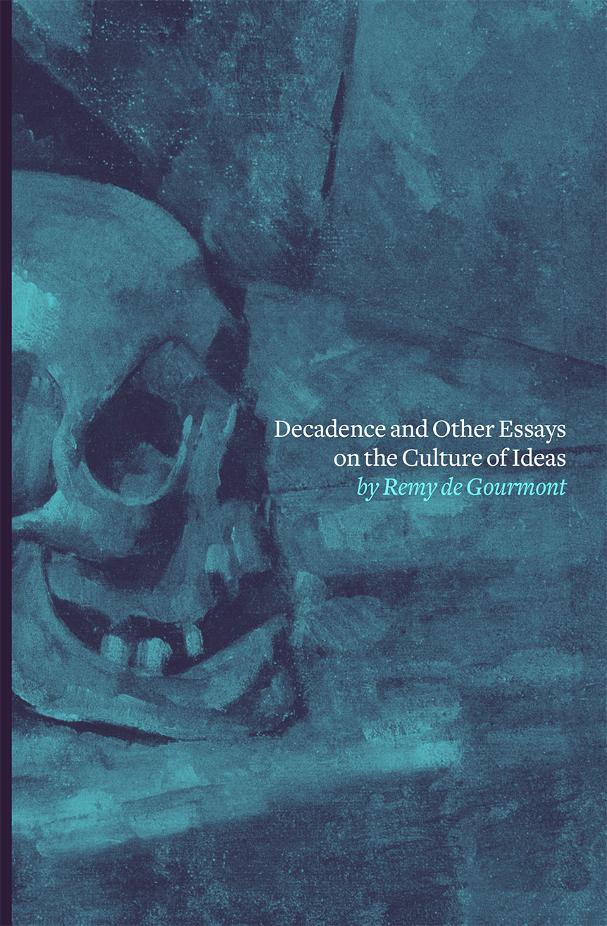 Decadence and Other Essays on the Culture of Ideas